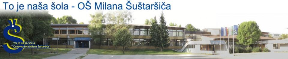 Osnovna šola Milana Šuštaršiča